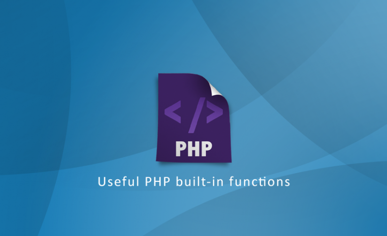 Useful PHP built-in functions
