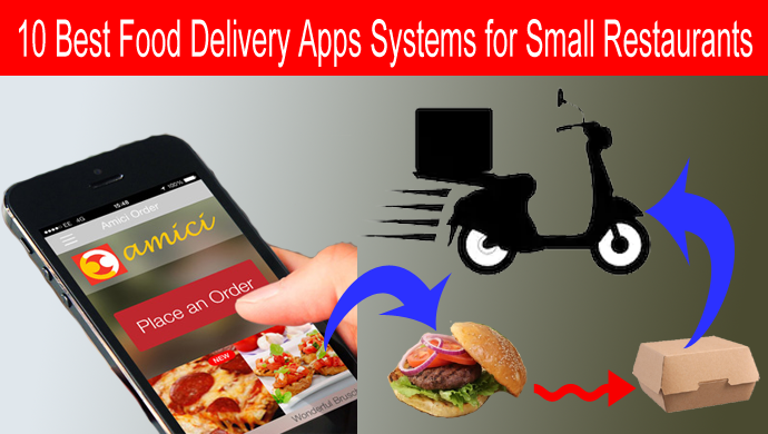 10 Best Food Delivery Apps Systems for Small Restaurants