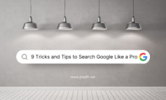 9 Tricks and Tips to Search Google Like a Pro