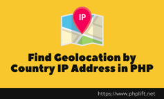 How to Find Geolocation by Country IP Address in PHP