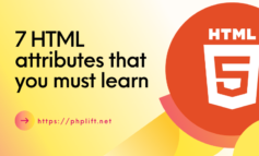 7 HTML attributes that you must learn today!