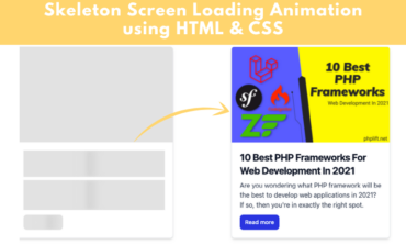 Skeleton Screen Loading Animation using HTML and CSS
